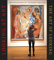 LOOKING AT ART/THE ART OF LOOKING, )(Heyday Books, Berkeley, California, 2014)